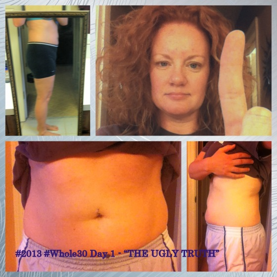 """Whole30 Day 1 - """"The Ugly Truth"""""""
